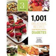 1,001 Delicious Recipes for People with Diabetes by Spitler, Sue; Eugene, R.D., Linda; Yoakam, Linda R., 9781572841703