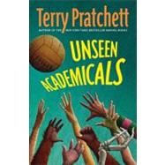 Unseen Academicals by Pratchett, Terry, 9780061161704