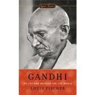 Gandhi by Fischer, Louis, 9780451531704