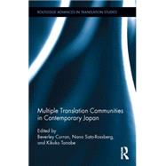 Multiple Translation Communities in Contemporary Japan by Curran; Beverley, 9781138831704