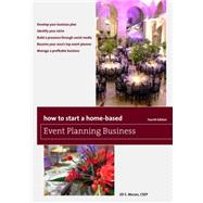 How to Start a Home-based Event Planning Business by Moran, Jill S., 9781493011704