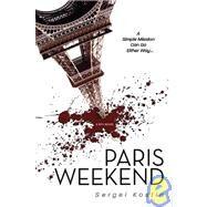 Paris Weekend by Kostin, Sergei, 9781929631704