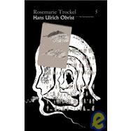 Rosemarie Trockel by Obrist, Hans Ulrich, 9783865601704