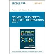 Job Readiness for Health Professionals by Elsevier, 9780323431705
