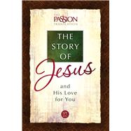 The Story of Jesus and His Love for You by Simmons, Brian, 9781424551705