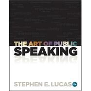 The Art of Public Speaking with Connect Access Card by Lucas, Stephen, 9780077601706