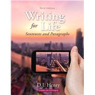 Writing for Life Sentences and Paragraphs by Henry, D. J.; Kindersley, Dorling, 9780134021706