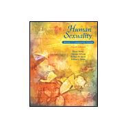 Human Sexuality : Diversity in Contemporary America by Strong, Bryan; Devault, Christine; Sayad, Barbara Werner; Yarber, William L., 9780767421706