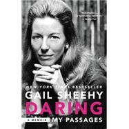 Daring: My Passages by Sheehy, Gail, 9780062291707