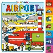 Playtown: Airport (revised edition) by Priddy, Roger, 9780312521707