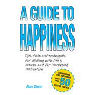 A Guide to Happiness by Shein, Alan, 9780998001708