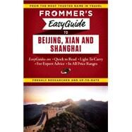 Frommer's EasyGuide to Beijing, Xian and Shanghai by Bond, Graham, 9781628871708