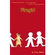 Firegirl by Abbott, Tony, 9780316011709