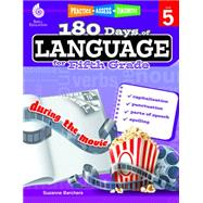 180 Days of Language for Fifth Grade: Capitalization, Punctuation, Parts of Speech, Spelling by Barchers, Suzanne, 9781425811709