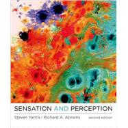 Sensation and Perception by Yantis, Steven; Abrams, Richard A., 9781464111709
