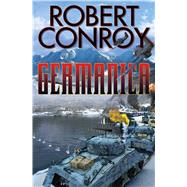 Germanica by Conroy, Robert, 9781476781709