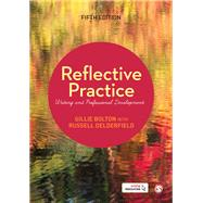 Reflective Practice by Bolton, Gillie; Delderfield, Russell, 9781526411709