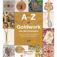 A-Z of Goldwork with Silk Embroidery by Bumpkin, Country, 9781782211709