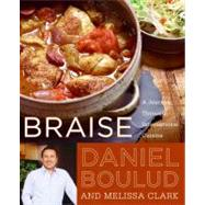 Braise: A Journey Through International Cuisine by Boulud, Daniel, 9780060561710