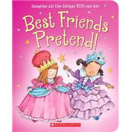 Best Friends Pretend by Strauss, Linda Leopold; Munsinger, Lynn, 9780545451710