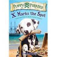 Puppy Pirates #2: X Marks the Spot by SODERBERG, ERIN, 9780553511710
