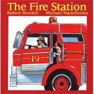 The Fire Station by Munsch, Robert N., 9781550371710