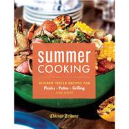 Summer Cooking Kitchen-Tested Recipes for Picnics, Patios, Grilling and More by Unknown, 9781572841710