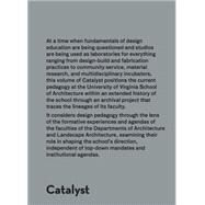 Catalyst: Lineages and Trajectories by Abbasy-asbagh, Ghazal, 9781940291710