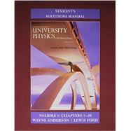 Student's Solution Manual for University Physics with Modern Physics Volume 1 (Chs. 1-20) by Young, Hugh D.; Freedman, Roger A., 9780133981711