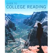 Guide to College Reading by McWhorter, Kathleen T., 9780134111711