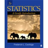 Statistics : A Gentle Introduction by Frederick L. Coolidge, 9781412991711