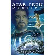 Lost Souls by Mack, David, 9781451671711
