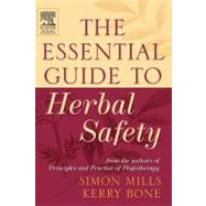 The Essential Guide to Herbal Safety by Mills & Bone, 9780443071713