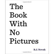The Book with No Pictures by Novak, B.J., 9780803741713