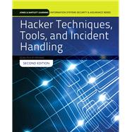 Hacker Techniques, Tools, and Incident Handling by Sean-Philip Oriyano, 9781284031713