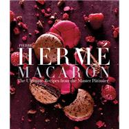 Pierre Hermé Macarons by Hermé, Pierre; Fau, Laurent, 9781617691713