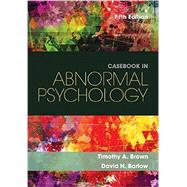 Casebook in Abnormal Psychology, 5th by Brown/Barlow, 9781305971714