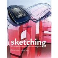 Sketching: Drawing Techniques for Product Designers by Eissen, Koos, 9789063691714
