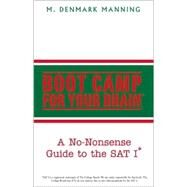 Boot Camp for Your Brain by Manning, M. Denmark, 9780738861715