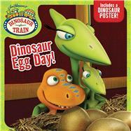 Dinosaur Egg Day! by Testa, Maggie, 9781534411715