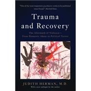 Trauma and Recovery by Herman, Judith, M.D., 9780465061716