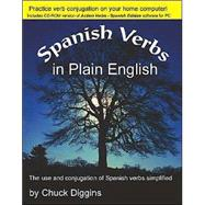 Spanish Verbs in Plain English by Diggins, Chuck, 9781412011716