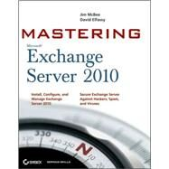Mastering Microsoft Exchange Server 2010 by McBee, Jim; Elfassy, David, 9780470521717