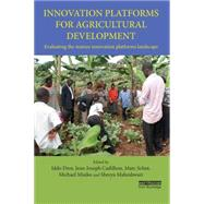 Innovation Platforms for Agricultural Development: Evaluating the mature innovation platforms landscape by Dror; Iddo, 9781138181717