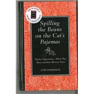 Spilling the Beans on the Cat's Pajamas by Parkinson, Judy, 9781606521717