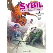 Sybil the Backpack Fairy #5: The Dragon's Dance by Rodrigue, Michel; Dalena, Antonello; Razzi, Manuela, 9781629911717