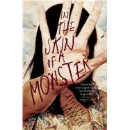 In the Skin of a Monster by Barker, Kathryn, 9781760111717