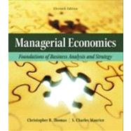 Managerial Economics Foundations of Business Analysis and Strategy by Thomas, Christopher; Maurice, S. Charles, 9780078021718