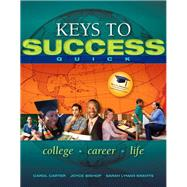 Keys to Success Quick by Carter, Carol J.; Bishop, Joyce; Kravits, Sarah Lyman, 9780132541718