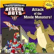 Transformers Rescue Bots: Attack of the Movie Monsters! by Snider, Brandon T., 9780316301718